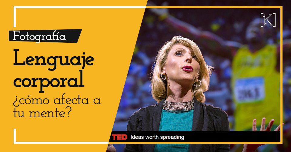 Amy Cuddy charla TED lenguaje corporal
