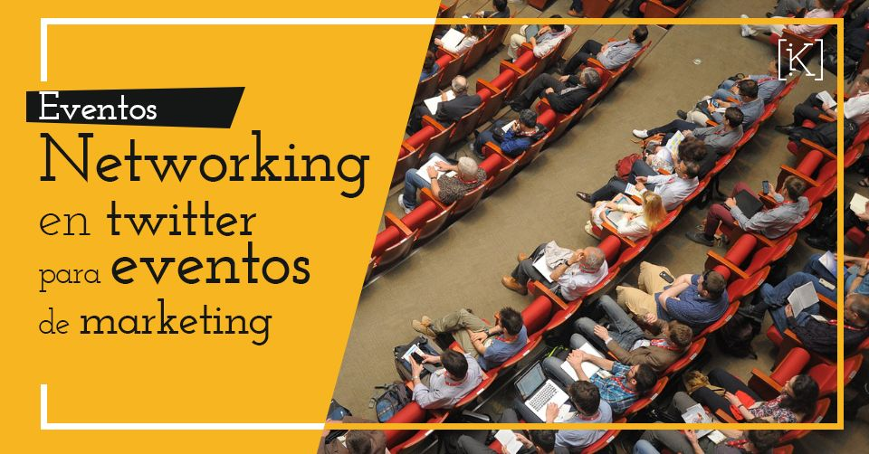 networking eventos marketing